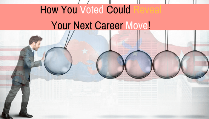 Post image for How You Voted Could Reveal Your Next Career Move!
