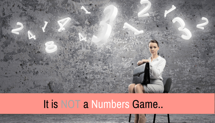 Post image for It is NOT a Numbers Game
